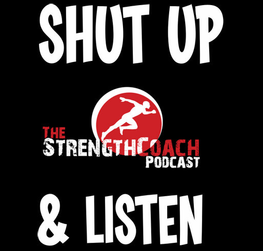 Limited Edition Strength Coach Podcast T-Shirt Fundraiser shirt design - zoomed