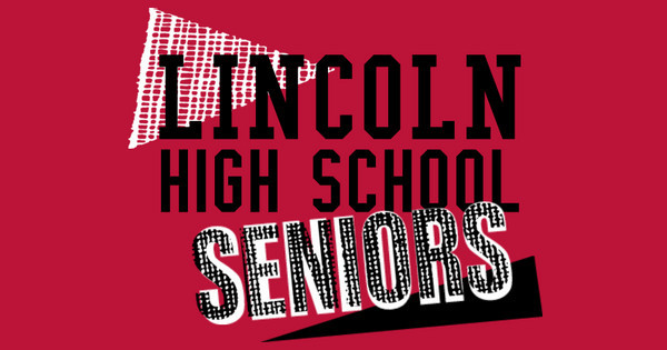 Lincoln High School Seniors