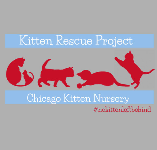 Chicago Kitten Nursery First Edition Merch! shirt design - zoomed