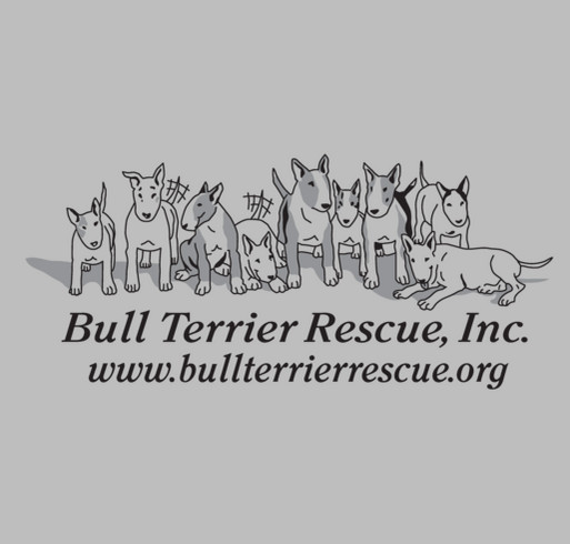 Bull Terrier Rescue, Inc. shirt design - zoomed