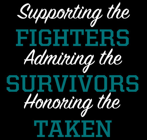 Support My Mom Ovarian Cancer Custom Ink Fundraising