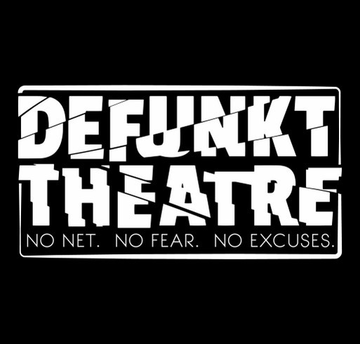 Defunkt Theatre Stocking Stuffers for your loved ones! shirt design - zoomed