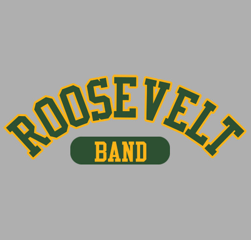 Music, Marching, and Madness! Roosevelt Band Gear! shirt design - zoomed