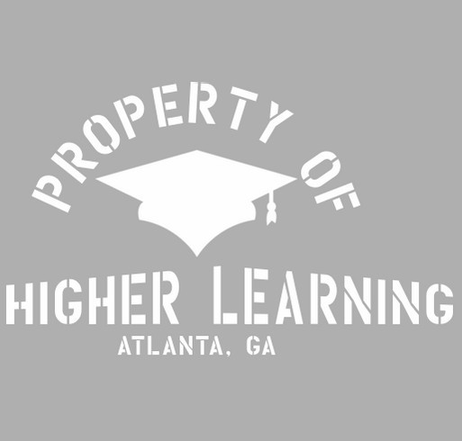 Higher Learning's First Fundraiser!!! ( Relaunch) shirt design - zoomed