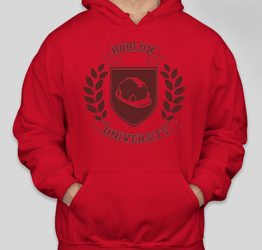 Roblox University Roblox University Sweat Shirt Custom Ink Fundraising