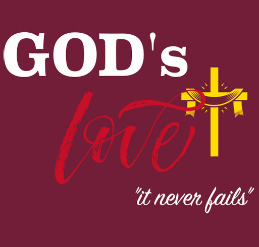 His Love Never Fails shirt design - zoomed