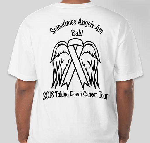 Sometimes Angels Are Bald 2018 Taking Down Cancer Tour Fundraiser - unisex shirt design - front