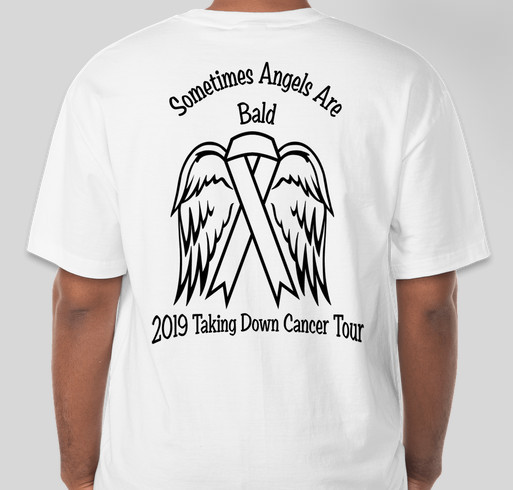 Sometimes Angels Are Bald 2019 Taking Down Cancer Tour Fundraiser - unisex shirt design - front