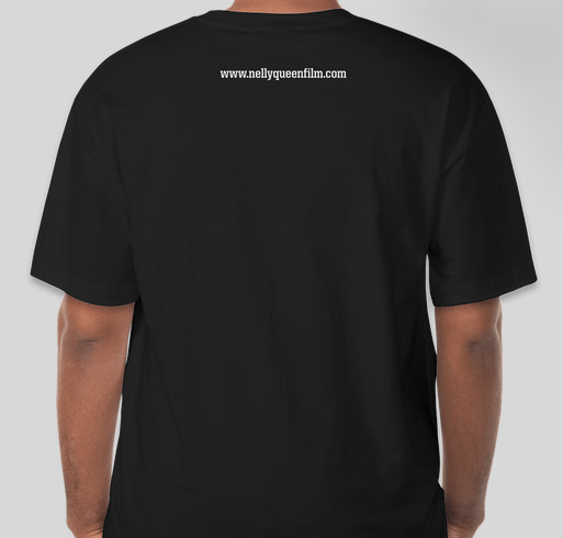 Honor Mama Jose and Support the film Nelly Queen: The Life and Times of Jose Julio Sarria Fundraiser - unisex shirt design - back