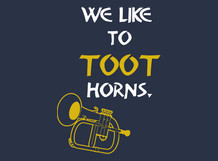 we like to toot
