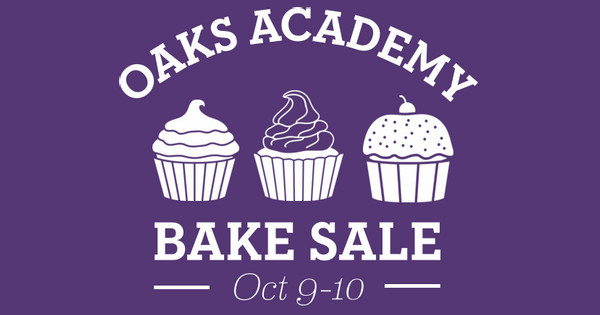 Oaks Academy Bake Sale