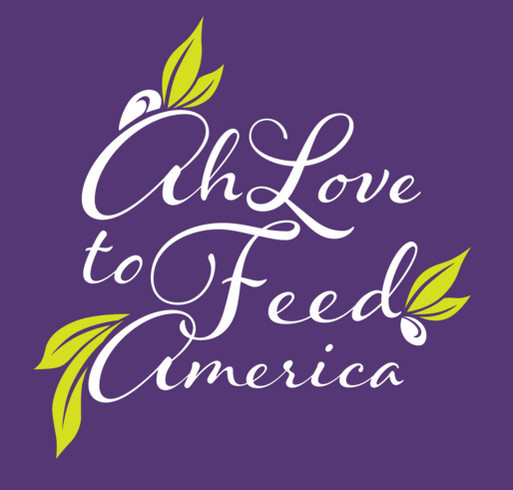 Ah love to Feed America shirt design - zoomed