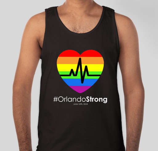 #OrlandoStrong T-Shirts - Buy a T-Shirt and Support the Victims' Families Fundraiser - unisex shirt design - front
