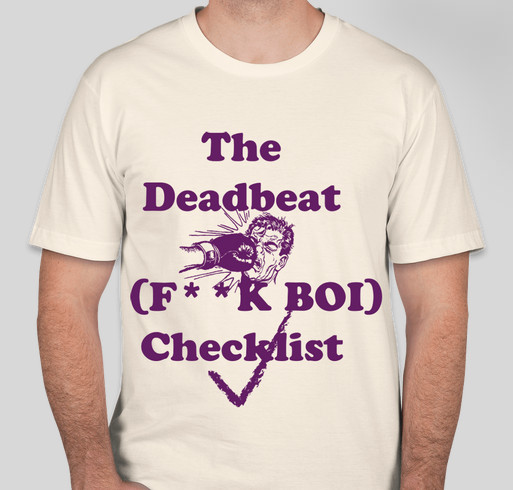 05dffad78ccb9 Deadbeat Dad Checklist T-shirt Fundraiser - unisex shirt design - front