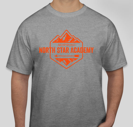 Please support Montford North Star Academy! Fundraiser - unisex shirt design - front