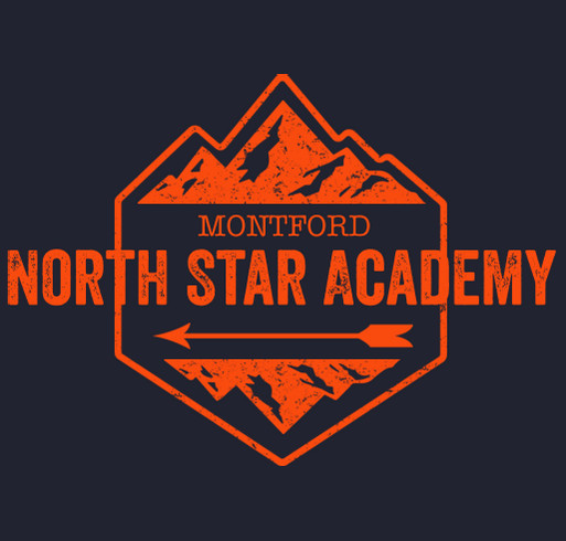 Please support Montford North Star Academy! shirt design - zoomed