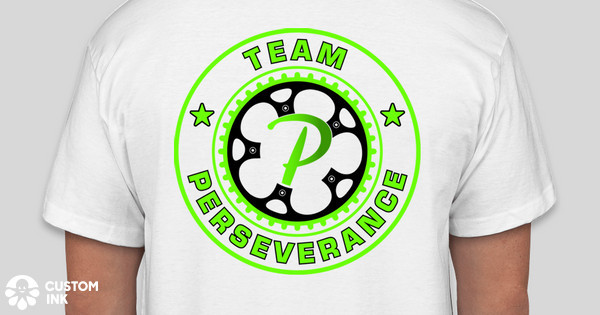 Team perseverance 2015 t shirts custom ink fundraising for Custom t shirts under 5 dollars
