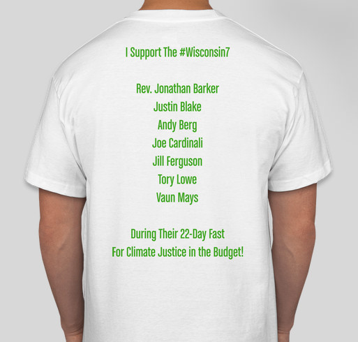 """""""Wisconsin 7"""" 22-Day Fast For Climate Justice T-Shirt Drive! Fundraiser - unisex shirt design - back"""