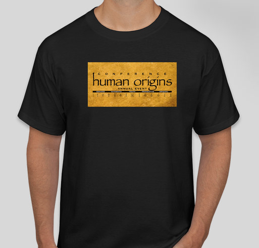 Human Origins Conference Fundraiser - unisex shirt design - front