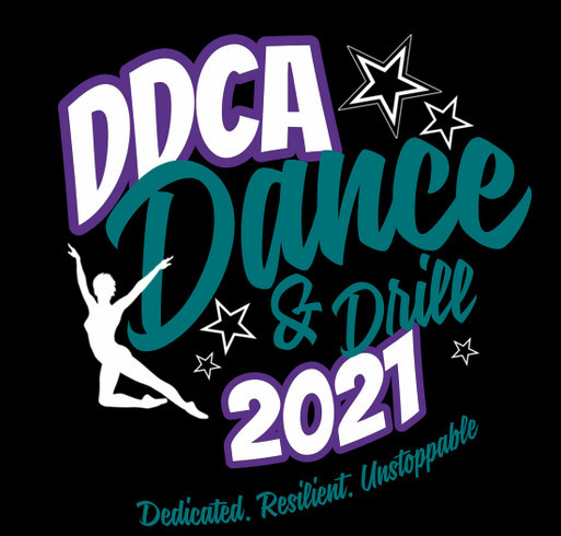 DDCA 2021: Dedicated, Resilient, Unstoppable shirt design - zoomed