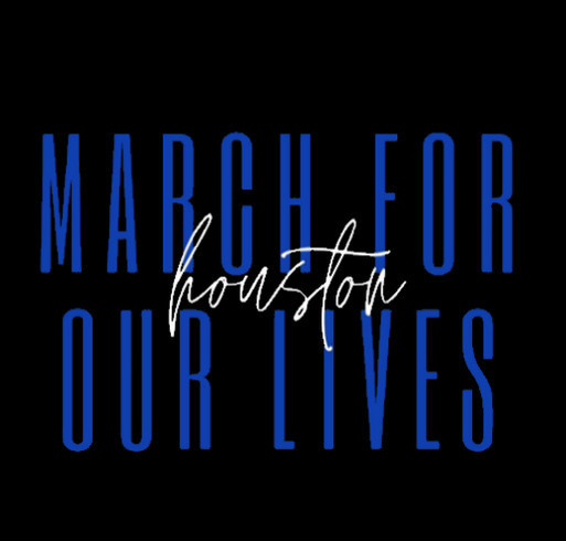 March for Our Lives Houston shirt design - zoomed