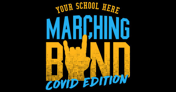 Marching Band Covid Edition