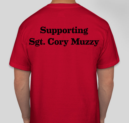 Supporting Sgt. Cory Muzzy Fundraiser - unisex shirt design - back
