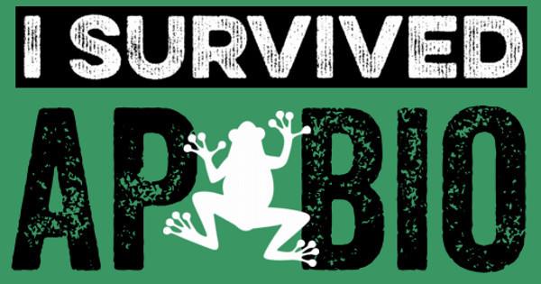 I Survived AP Bio