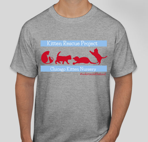 Chicago Kitten Nursery First Edition Merch! Fundraiser - unisex shirt design - front