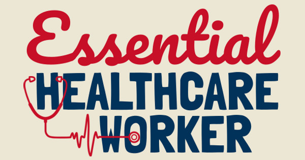 essential healthcare worker
