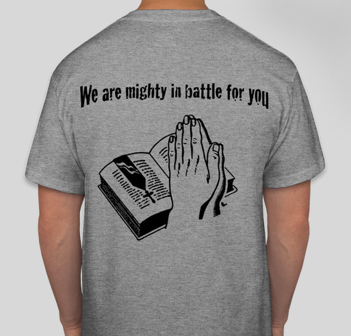 We are mighty in his battle Fundraiser - unisex shirt design - back