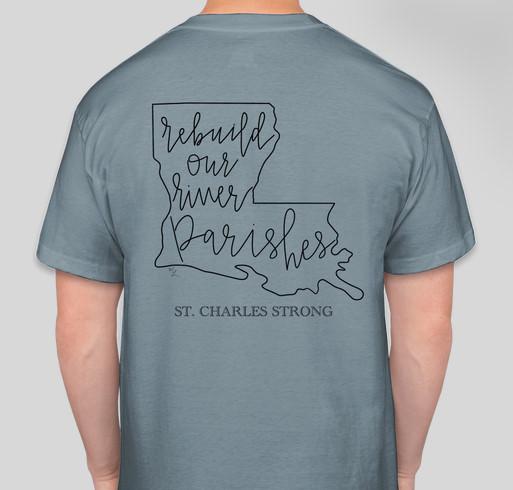Rebuild St. Charles Parish Fundraiser - unisex shirt design - back