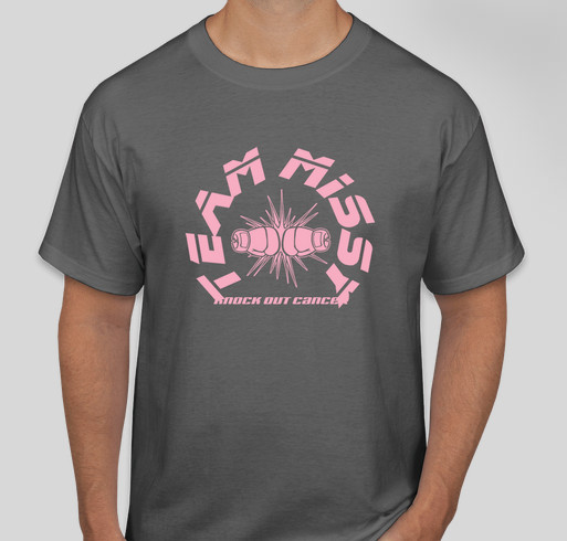 Team Missy - knocking out breast cancer! Fundraiser - unisex shirt design - front