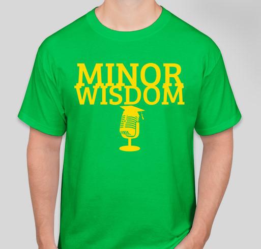 Minor Wisdom Fundraiser - unisex shirt design - front