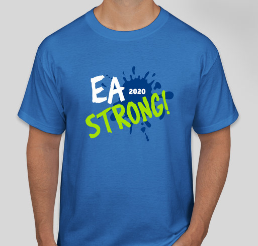 EA Strong! 2020 Fundraiser - unisex shirt design - front