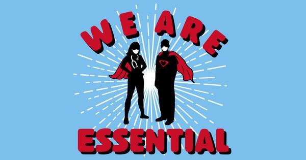 we are essential
