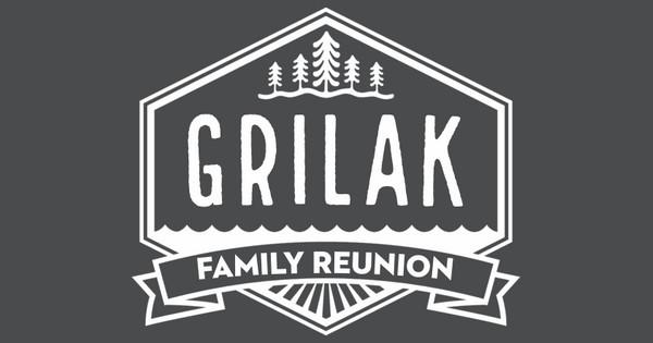 grilak family reunion