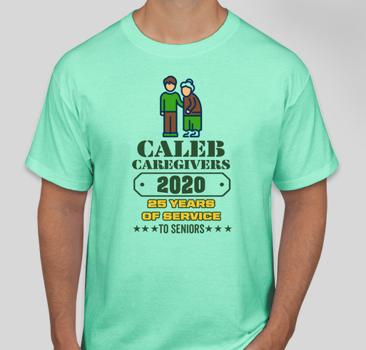 Caleb Caregivers is Celebrating 25 Years of Making a Difference in the Lives of Local Seniors Fundraiser - unisex shirt design - front