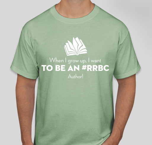 When I Grow Up I Want To Be An #RRBC Author! Fundraiser - unisex shirt design - front