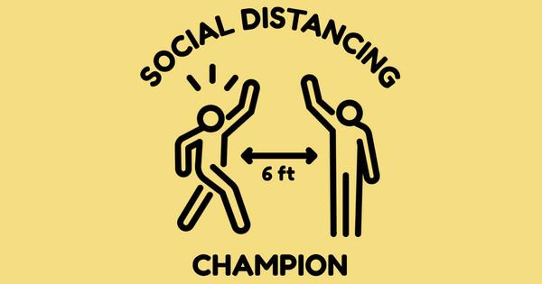 social distancing champ