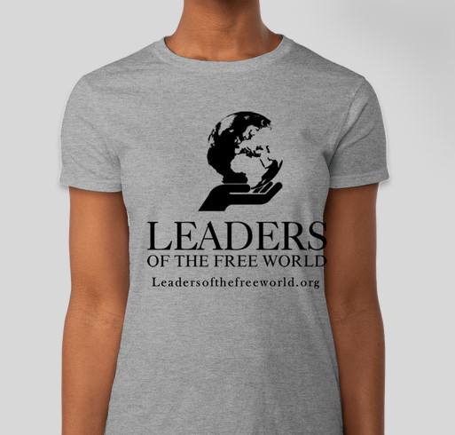 Leaders of the Free World Fundraiser - unisex shirt design - front