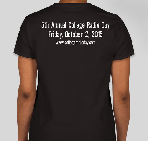 College Radio Day 2015 T-Shirt Campaign Fundraiser - unisex shirt design - back