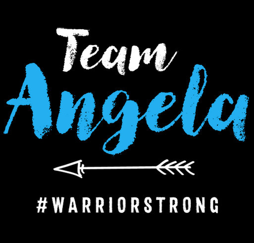 Team Angela is #warriorstrong shirt design - zoomed