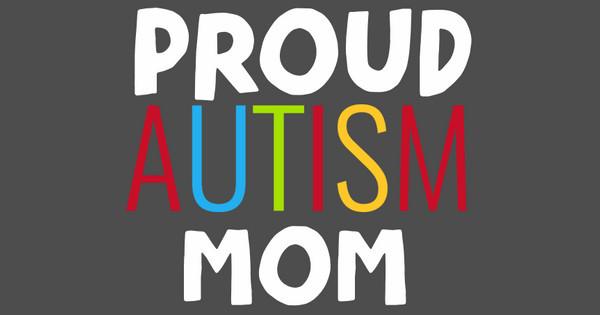 proud autism mom