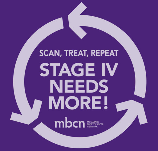 MBCN Scan, Treat, Repeat T-Shirts: Because Stage IV Breast Cancer Needs More! shirt design - zoomed