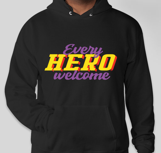 Every Hero Welcome Fundraiser - unisex shirt design - front