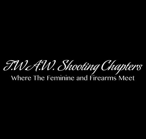 The Lake City Chapter of TWAW Shooting Chapters shirt design - zoomed
