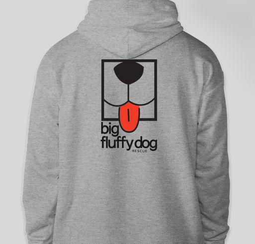 Big Fluffy Dog Rescue HOODIES! Fundraiser - unisex shirt design - back