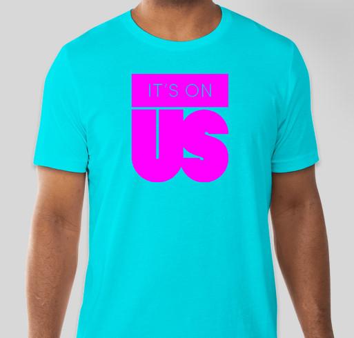 It's On Us Fundraiser - unisex shirt design - front