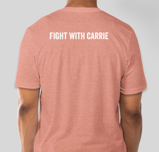 Fight With Carrie Fundraiser - unisex shirt design - back